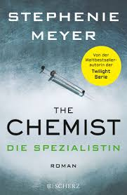 The Chemist - Die Spezialistin von Stephanie Meyer