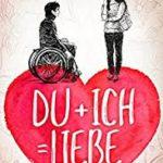 Du+Ich=Liebe – Die Geschichte von Ben und Nika von Heike Wanner