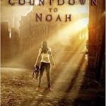 Countdown to Noah 1 – Gegen Bestien von Fanny Bechert