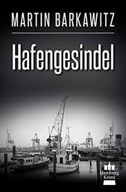 Hafengesindel von Martin Barkawitz