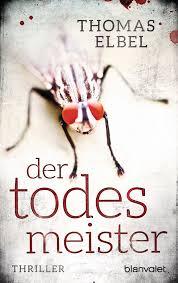 Todesmeister von Thomas Elbel