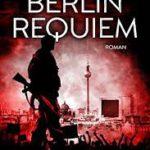 Berlin Requiem von Peter Huth