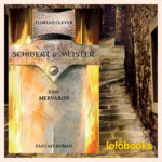 Schwert und Meister 1 – Mervaron von Florian Clever