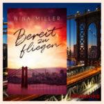Bereit zu fliegen von Nina Miller