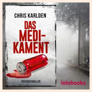 Das Medikament von Chris Karlden