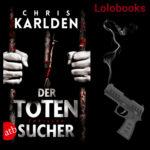 Totensucher von Chris Karlden