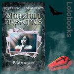 Whitehill Mysteries - Blutrausch von Birgit Otten