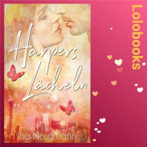 Harpers Lächeln von Ina Nordmann