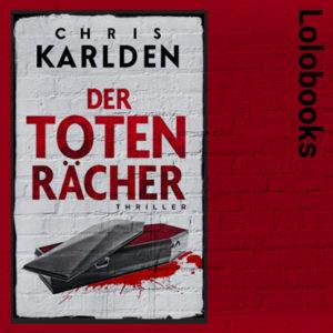 Der Totenrächer von Chris Karlden
