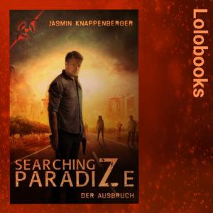Searching ParadiZe - Der Ausbruch von Jasmin Knappenberger