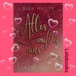 Alles außer uns - Nicky und Liam 2 von Nina Miller