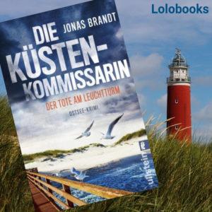 Die Küstenkommissarin - Der Tote am Leuchtturm von Jonas Brandt